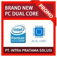 PC Rakitan DUAL CORE + RAM 4GB (Order a/n Bpk. Raffa)