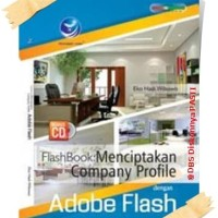 Buku FlashBook: Menciptakan Company Profile Dengan Adobe Flash+cd