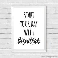 Jual Poster Quote Islami - Start Your Day With Bismillah - Hiasan Dinding Murah