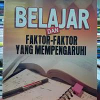 Buku - BELAJAR DAN FAKTOR FAKTOR YANG MEMPENGARUHI - SLAMETO