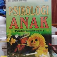 PSIKOLOGI ANAK (psikologi perkembangan) by kartini kartono