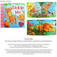 Tickle Me (A story of big, small, anywhere at all tickles)