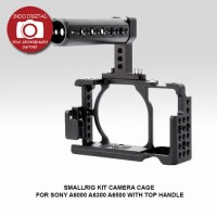SMALLRIG KIT CAMERA CAGE FOR SONY A6000 A6300 A6500 WITH TOP HANDLE