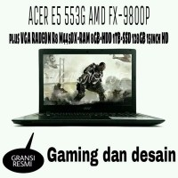 MURAH LAPTOP GAMING ACER E5 553G AMD FX 9800P QUAD CORE plus VGA RAD