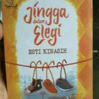 Novel Jingga Dalam Elegi By Esti Kinasih