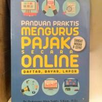 """""""""""Panduan Praktis Mengurus Pajak Secara Online"""""""""""