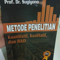 Metodologi Penelitian Kuantitatif Kualitatif R&D