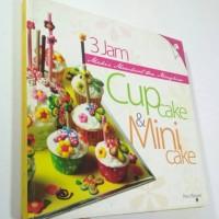 Buku Resep Membuat Dan Menghias Cup Cake Dan Mini Cup Cake