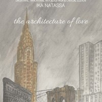 BUKU NOVEL TERBARU Metropop: The Architecture Of Love (Ika Natassa)