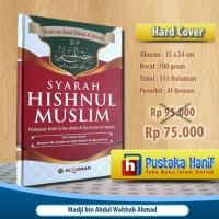 Buku Syarah Hisnul Muslim Penjelasan Dzikir Dan Doa