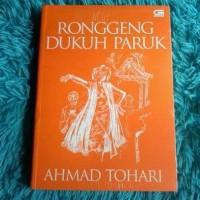 NOVEL TERBARU Ronggeng Dukuh Paruk -Ahmad Tohari