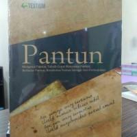 PANTUN (MENGENAL PANTUN, TEKNIK CEPAT MENYUSUN PANTUN,BERBALAS PANTUN)