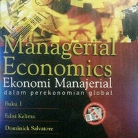Managerial Economics Edisi 5 Buku 1 By. Dominick Salvatore