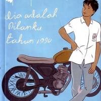 BUKU Dilan: Dia Adalah Dilanku Tahun 1990 - Pidi Baiq. Best Seller