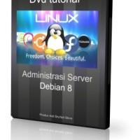 BUKU KOMPUTER TERBARU Dvd Tutorial Administrasi Server Debian 8