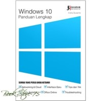 BUKU KOMPUTER TERBARU Buku Windows 10 : Panduan Lengkap, Indra