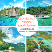 Paket Wisata Ora Beach + Misool Raja Ampat (6D5N) with Asoka Remadja