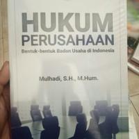 Hukum Perusahaan: Bentuk-bentuk Badan Usaha di Indonesia - Mulhadi