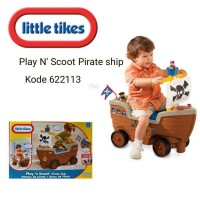 Jual LITTLE TIKES PLAY N SCOOT PIRATE SHIP MAINAN LITTLE PUMPKINSTOYS Murah