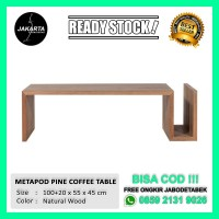 [READY STOCK] MEJA KAYU MINIMALIS METAPOD PINE COFFE TABLE