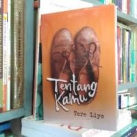 Novel Terbaru Buku Novel Tentang Kamu - Tere Liye ( Karya Terbaru
