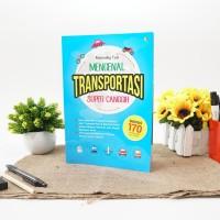 Buku Anak: Mengenal Transportasi Super Canggih