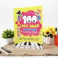 Buku Lagu Anak: 100 Lagu Anak Terpopuler Sepanjang Masa