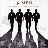 Resolution for Men (Resolusi Seorang Pria) Stephen & Alex Kendrick