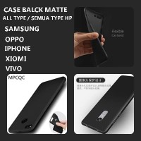 Case Black Matte ALL TYPE / SEMUA TYPE HP SAMSUNG OPPO IPHONE XIOMI