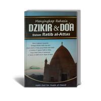 Menyingkap Rahasia Dzikir & Doa Dalam Ratib al Attas