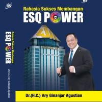 Buku ESQ Power, Rahasia Sukses Membangun ESQ, Ary Ginanjar Agustian