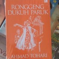 ORIGINAL RONGGENG DUKUH PARUK AHMAD TOHARI GRAMEDIA BUKU NOVEL