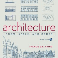 Architecture: Form, Space, & Order by Francis D.K. Ching [eBook]