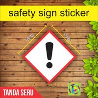 Safety Sign Sticker Limbah B3 - Tanda Seru [size 10 cm]