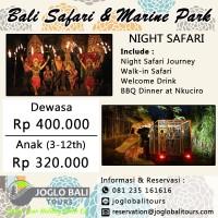 Voucher Tiket Night Safari - Bali Safari & Marine Park Dewasa