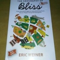 BEST SELLER THE GEOGRAPHY OF BLISS REPUBLISH Eric Weiner termurah