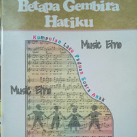 "Buku Lagu Paduan Suara Anak Gereja ""Betapa Gembira Hatiku"""