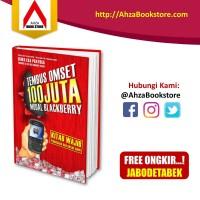 Buku Bisnis Tembus Omset 100 Juta Modal Blackberry