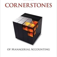 Cornerstones of Managerial Accounting 6e, Mowen