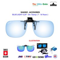 Shadez - Clip On Blue Light Protective Lens / Lensa Antiradiasi Teeny