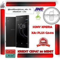 Sony Xperia XA1 Plus G3416 - Cash & Kredit Tanpa Kartu Kredit