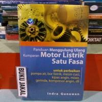 Harga buku panduan menggulung ulang kumparan motor listrik satu fasa | antitipu.com