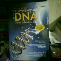 THE DIVINE MESSAGE OF THE DNA - KAZUO MURAKAMI