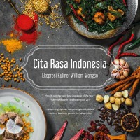 Cita Rasa Indonesia Ekspresi Kuliner William Wongso Edisi Standard
