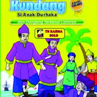 Legenda Malin Kundang – Aryasatya Ikranegara - Lingkar Media