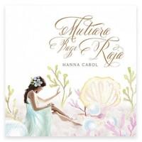 Mutiara Bagi Raja - Hanna Carol