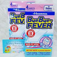 Bye Bye Fever Baby