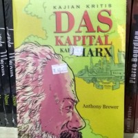 Kajian Kritis Das Kapital Karl Marx - Anthony Brewer