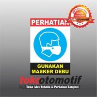 Sticker Safety Sign K3 Gunakan Masker Debu