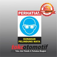 Sticker Safety Sign K3 Gunakan Pelindung Mata